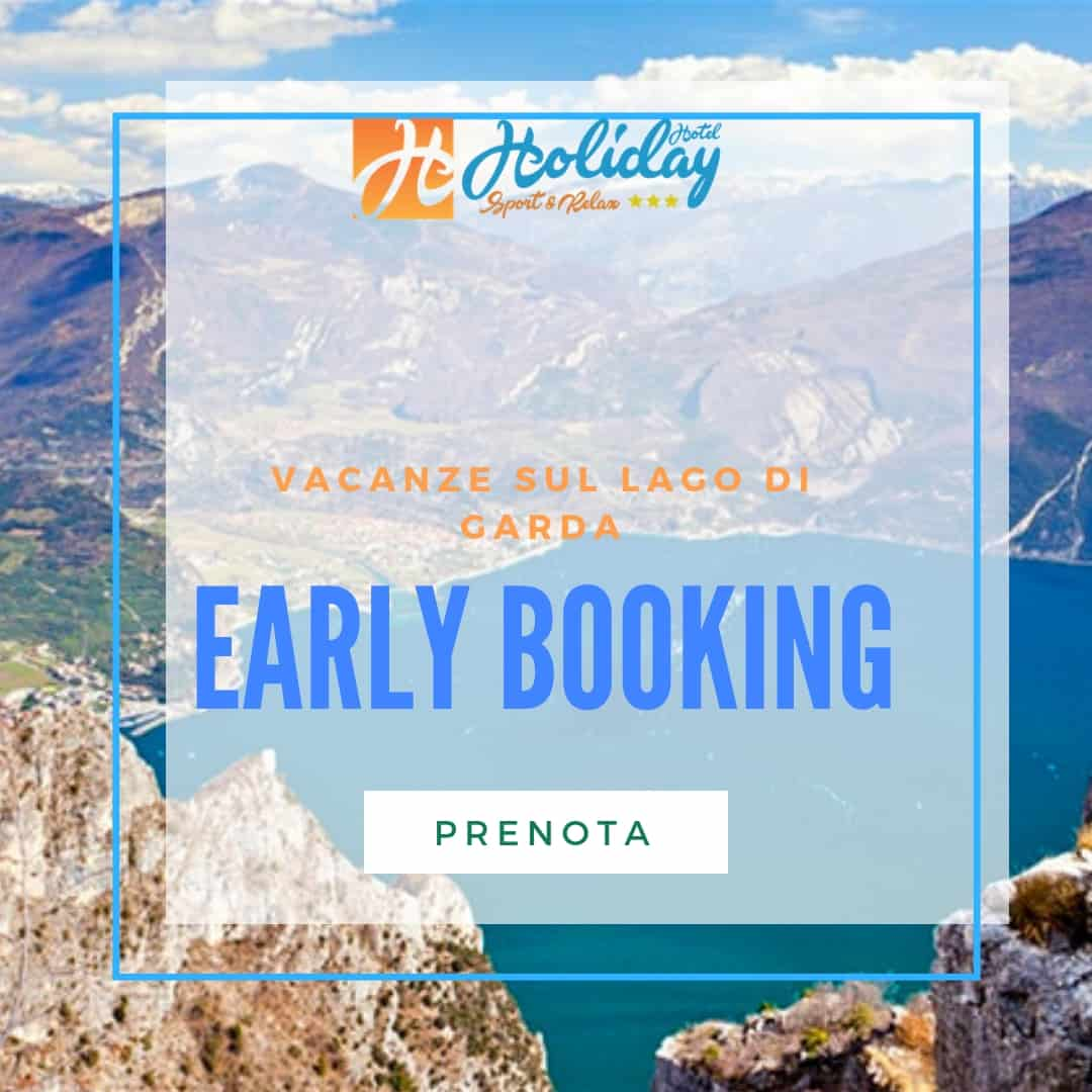Early booking vacanze sul lago di garda